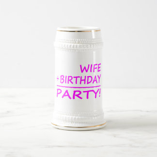 Wives Birthdays Wife + Birthday Party Mugs