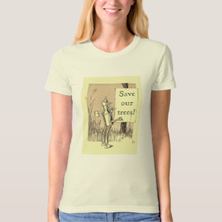 Wizard of Oz Save Our Trees T-Shirt