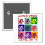 Wizard Of Wireless (Nikola Tesla Nine Pictures) Buttons