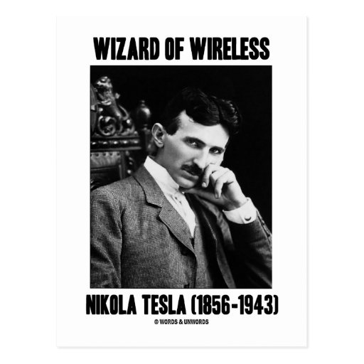 Wizard Of Wireless Nikola Tesla Post Card