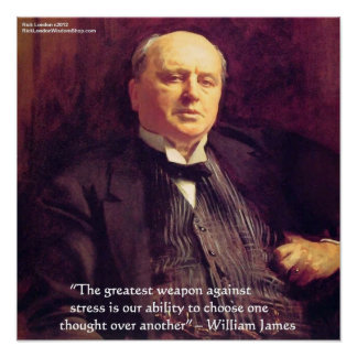 """Wm James """"Stress Cure"""" Wisdom Quote Poster by Rick"""