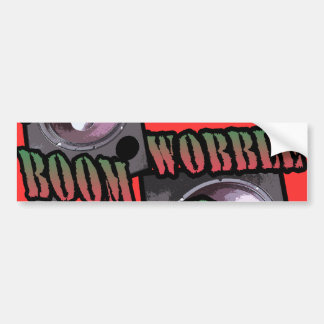 wobble and boom Dubstep Bumper Sticker