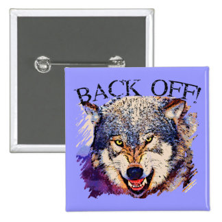 WOLF ... BACK OFF! PIN