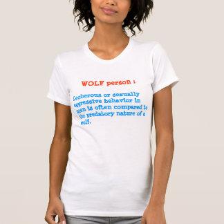 WOLF person : ANIMAL Behaviour T-Shirt