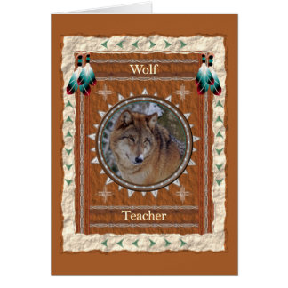 Wolf  -Teacher- Custom Greeting Card