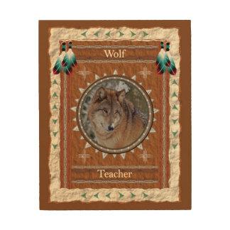 Wolf  -Teacher- Wood Canvas