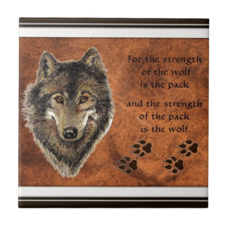 Wolf, Wolves, Pack, Family Strength Quote Nature Tile