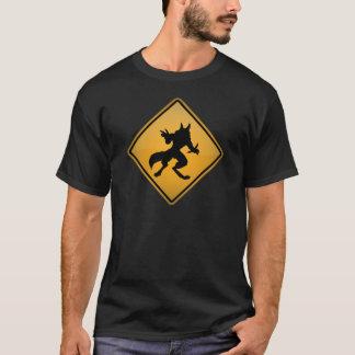 Wolfman Warning Sign T-Shirt