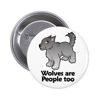 Wolves are People too 6 Cm Round Badge