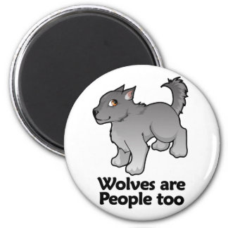 Wolves are People too 6 Cm Round Magnet