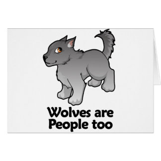 Wolves are People too Greeting Card