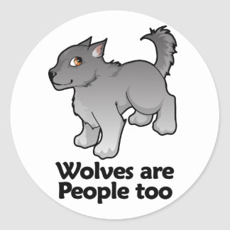 Wolves are People too Round Sticker