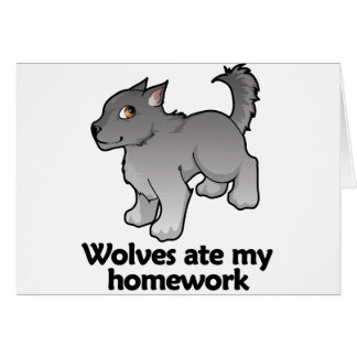 Wolves ate my homework greeting card