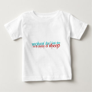 Wolves Don't Lose Sleep Over The Opinion Of Sheep Baby T-Shirt