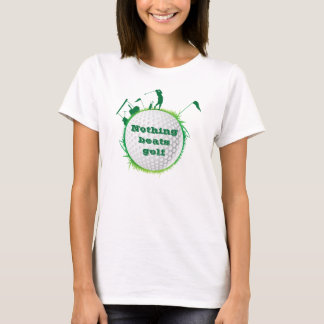 "Woman Golfer ""Nothing Beats Golf"" T-Shirt"