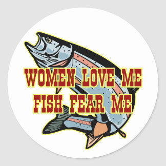 Woman Love Me Fish Fear Me Classic Round Sticker