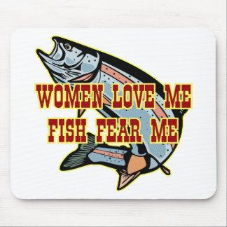 Woman Love Me Fish Fear Me Mousepad