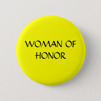WOMAN OF HONOR - button