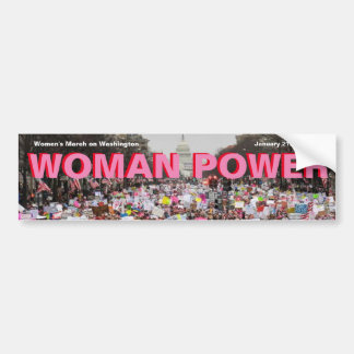WOMAN POWER! Awesome to see a million women march. Bumper Sticker