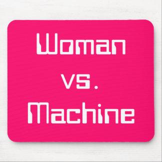 Woman vs. Machine Mouse Pad