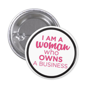 Woman Who Owns a Business 3 Cm Round Badge