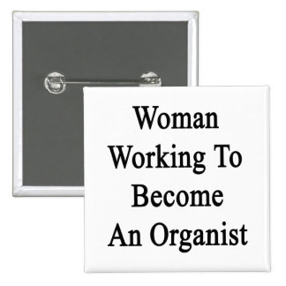 Woman Working To Become An Organist 15 Cm Square Badge