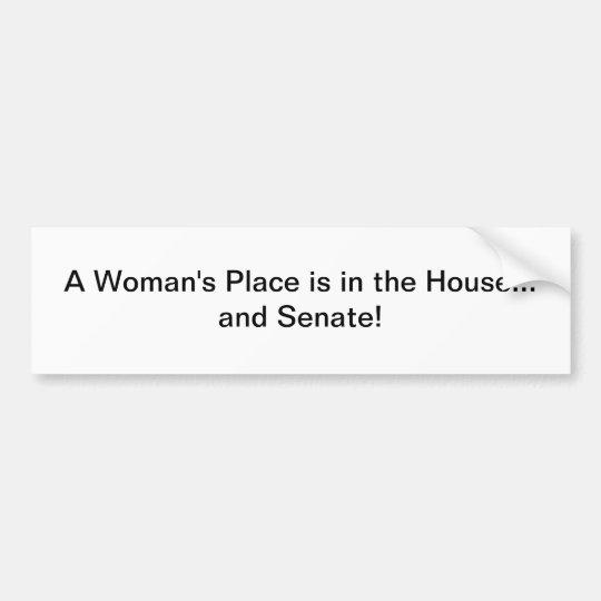 Womans place bumper sticker