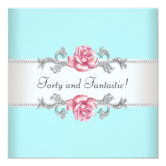 Womans Teal Pink Roses Elegant 40th Birthday Party Card