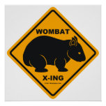 Wombat X-ing Road Sign Posters
