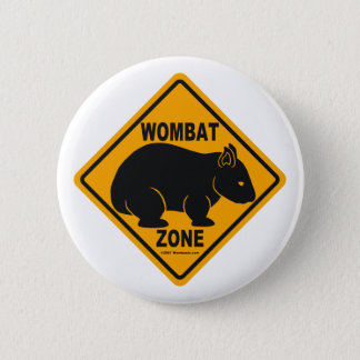 Wombat Zone Sign 6 Cm Round Badge