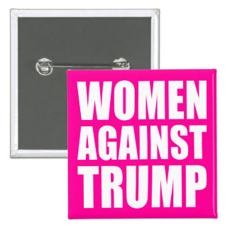 """WOMEN AGAINST TRUMP"" 15 CM SQUARE BADGE"