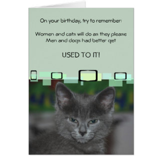 Women And Cats Will Do As They Please Card