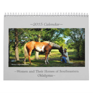 ~Women and Their Horses of Southeastern Oklahoma~ Wall Calendars