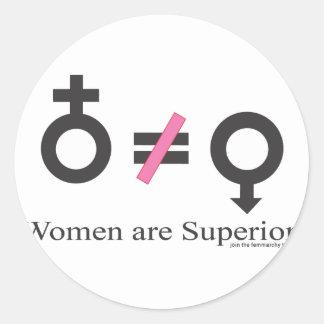 Women are superior! round sticker