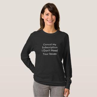 Women Cancel Issues - Long Sleeve T-Shirt