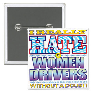 Women Drivers Hate Face 15 Cm Square Badge