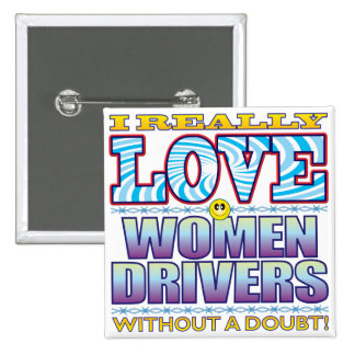 Women Drivers Love Face 15 Cm Square Badge