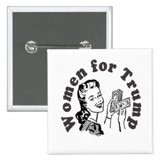 Women for Trump - Money Dollars Donald 15 Cm Square Badge