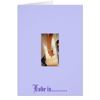 women holding hands, Love is........ Card