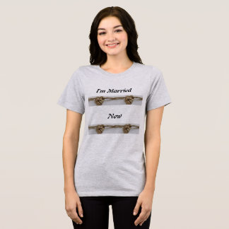 Women I'm Married Now Gray with knot T-Shirt