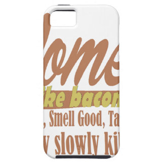 Women like bacon iPhone 5 cases