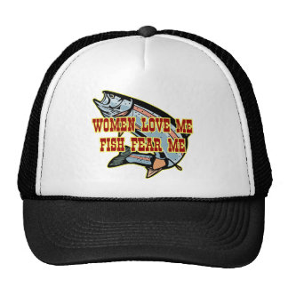 Women Love Me Fish Fear me Cap
