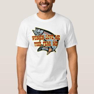 Women Love Me Fish Fear me Shirts