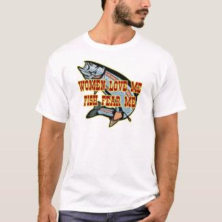 Women Love Me Fish Fear me T-Shirt