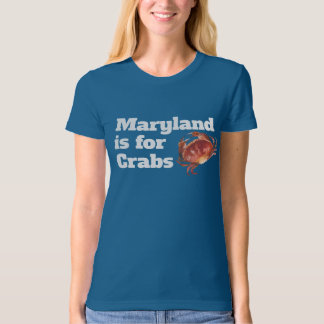 WOMEN - Maryland is for Crabs Shirt