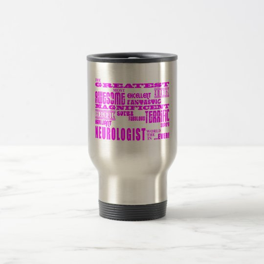 Women Neurologists : Pink Greatest Neurologist Travel Mug