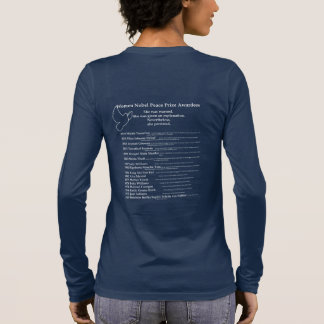 Women Nobel Peace Prize, Nevetheless she persisted Long Sleeve T-Shirt