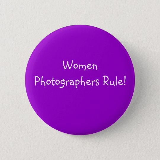 Women Photographers Rule! - Button