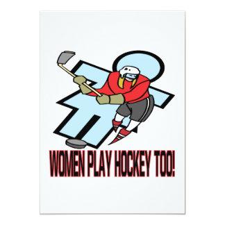 """Women Play Hockey Too 5"""" X 7"""" Invitation Card"""