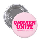 """Women Unite - Take Back The Night"" (text only) Button"